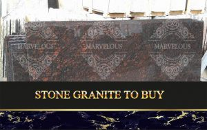 Stone Granite To Buy