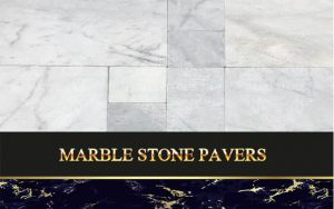 Marble Stone Pavers