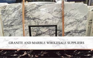 Granite And Marble Wholesale Suppliers