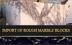 Import Of Rough Marble Blocks