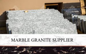 Marble Granite Supplier
