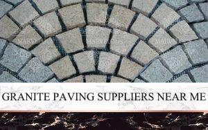 Granite Paving Suppliers Near Me
