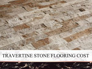 Travertine Stone Flooring Cost