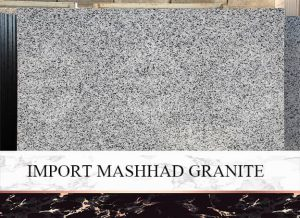 Import Mashhad Granite