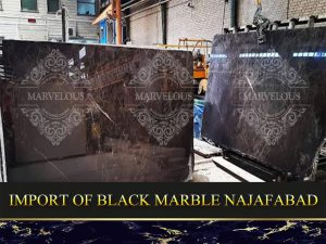 Import Of Black Marble Najafabad