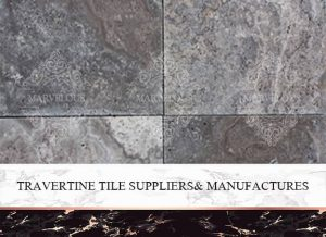 Travertine Tile Supplier& Manufactures