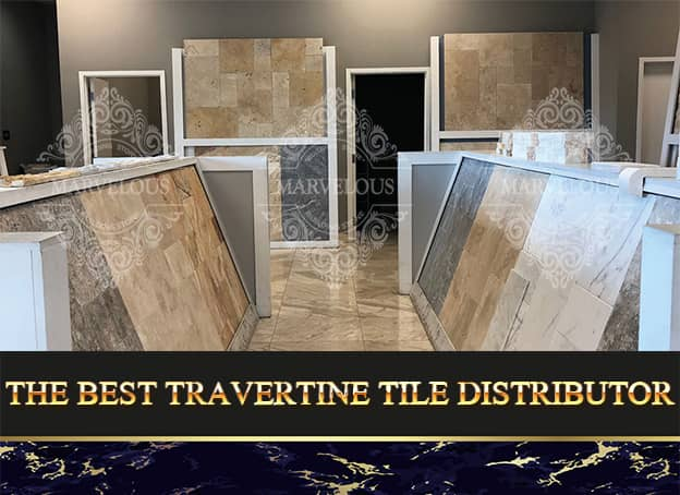 The Best Travertine Tile Distributor
