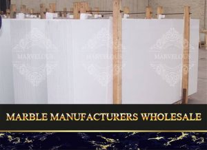 Marble Manufacturers Wholesale