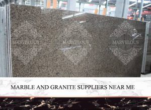 Marble And Granite Suppliers Near Me