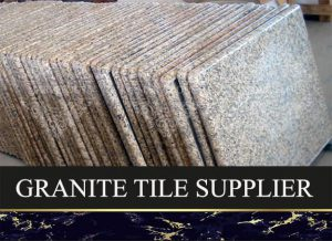 Granite Tiles Supplier
