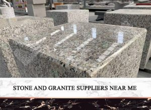 stone and granite suppliers near me