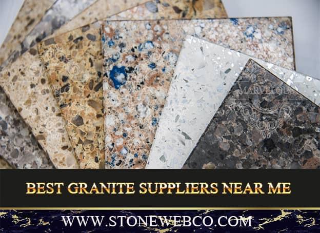 Best Granite Suppliers Near Me