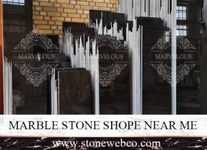 Marble Stone Shop Near Me